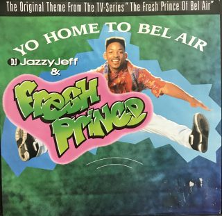 "DJ Jazzy Jeff & The Fresh Prince / Yo Home To Bel Air (7"")"