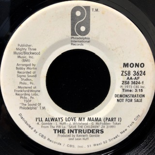 "The Intruders / I'll Always Love My Mama (7"")"