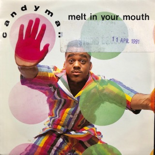 "Candyman / Melt In Your Mouth (7"")"