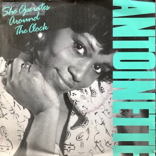 "Antoinette / She Operates Around The Clock (7"")"