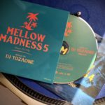 MIX CD DJ TOZAONE MELLOW MADNESS